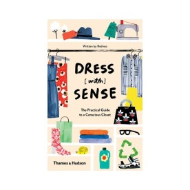 dress-with-sense-the-practical-guide-to-a-conscious-closet